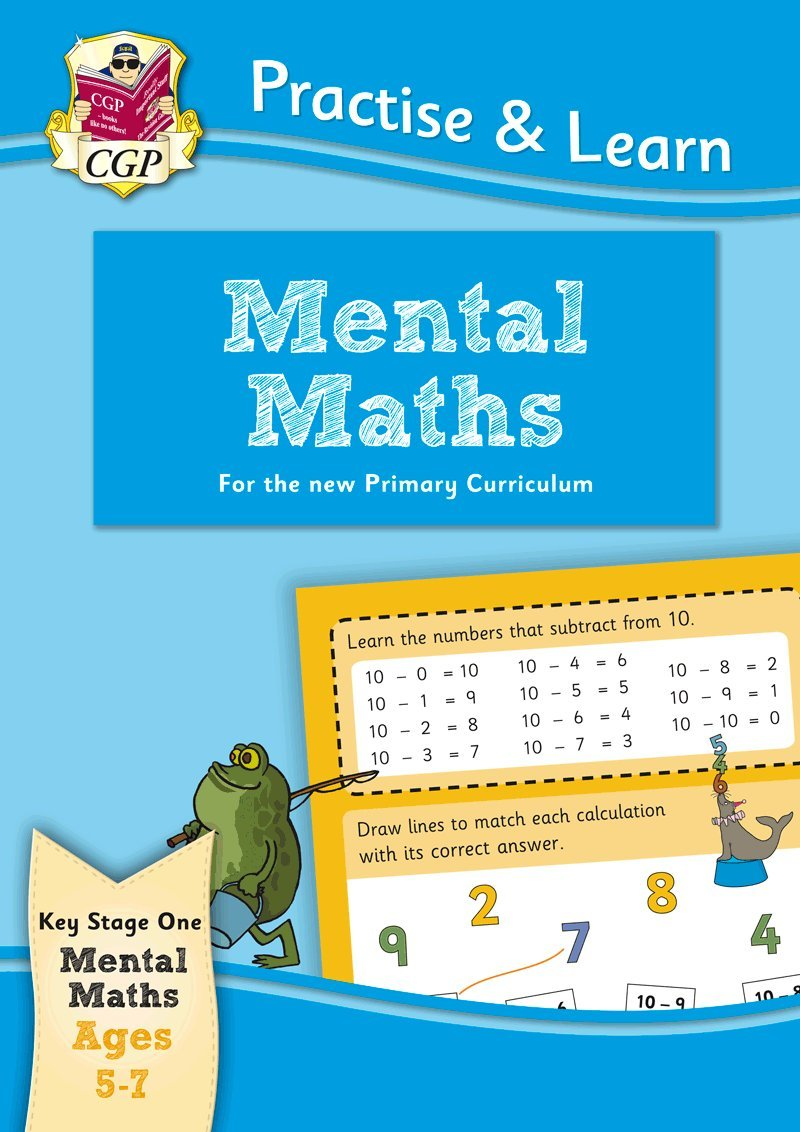 New Curriculum Practise & Learn: Mental Maths for Ages 5-7 (CGP KS1 ...