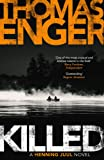 Killed: A Henning Juul Novel
