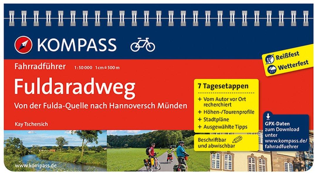 Fuldaradweg, Von der Fulda-Quelle nach Hannoversch Münden: Fahrradführer mit Top-Routenkarten im optimalen Maßstab. (KOMPASS-Fahrradführer, Band 6270)
