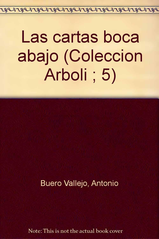 Las cartas boca abajo (Colección Arboli ; 5) (Spanish ...