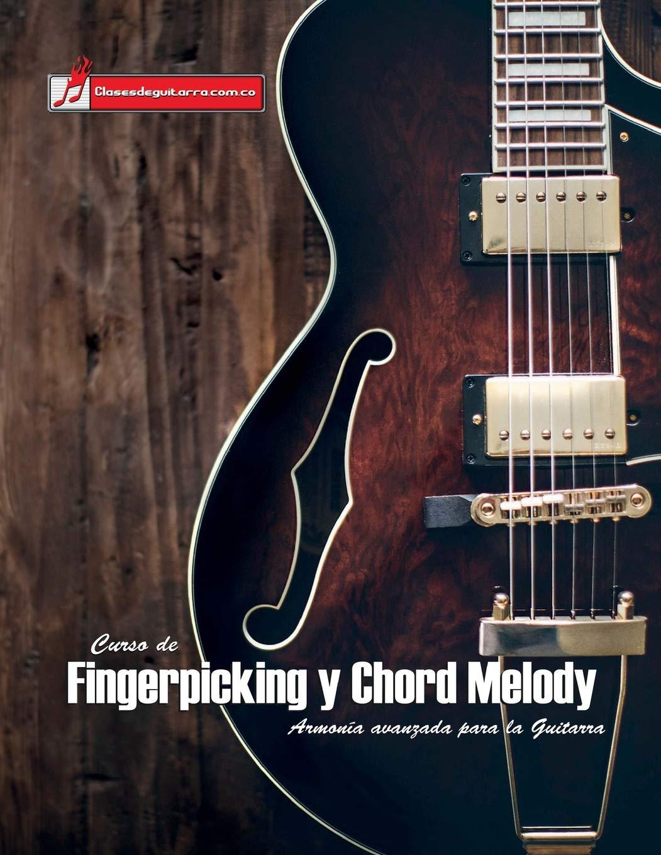 Curso de Fingerpicking y Chord melody: Armonía avanzada para la ...