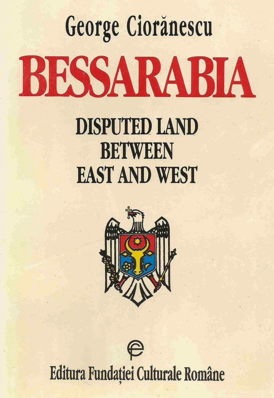 Bessarabia, disputed land between East and West
