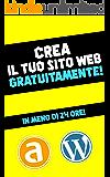 Wordpress + Altervista   Come creare un sito web in meno di 24 ore gratuitamente