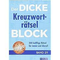 Der dicke Kreuzworträtsel-Block Band 29: 300 knifflige Rätsel für immer und überall