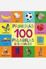 Primeras 100 Palabras Esenciales: First 100 Essential Words In Spanish - Para Niños - Spanish Books - Para Bebes - Libro En Español - Spanish For Kids ... Niños - Libros Infantiles (Spanish Edition) Kindle Edition
