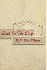 Back in the Day: NSA High School / U.S. Navy (Historical Life Series Book 2) Kindle Edition