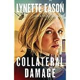 Collateral Damage (Danger Never Sleeps)