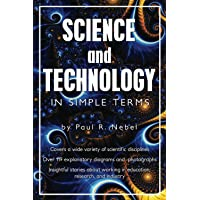 Science and Technology In Simple Terms