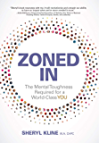 ZONED IN: The Mental Toughness Required for a World-Class YOU