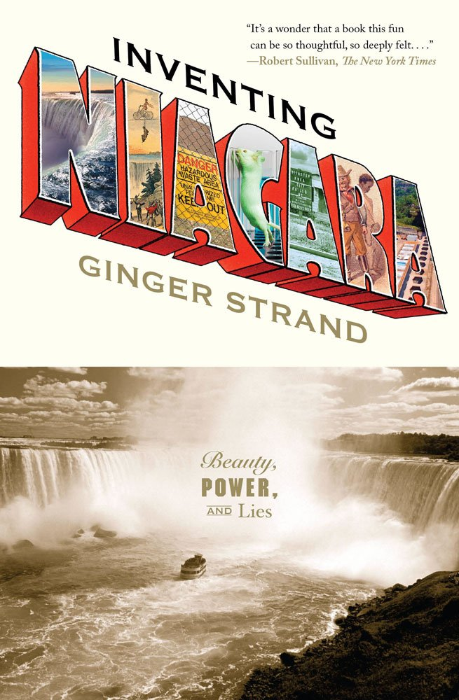Read Online Inventing Niagara: Beauty, Power, and Lies ebook