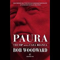 Paura: Trump alla Casa Bianca