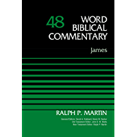 James, Volume 48 (Word Biblical Commentary)