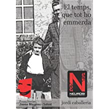 El temps, que tot ho emmerda (Catalan Edition) May 11, 2012