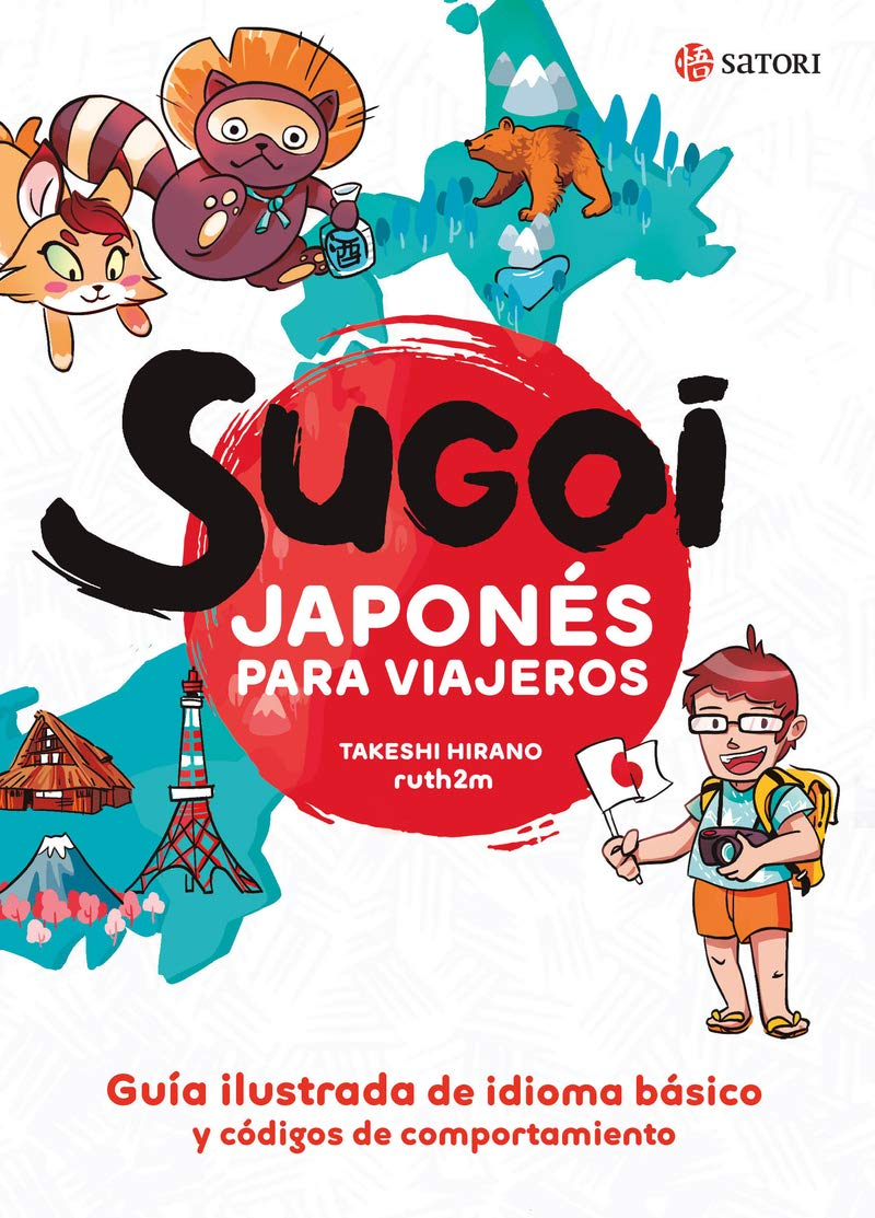 SUGOI. JAPONÉS PARA VIAJEROS (Idioma): Amazon.es: Hirano, Takeshi, Martínez, Ruth: Libros
