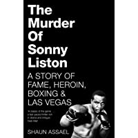 The Murder of Sonny Liston: A Story of Fame, Heroin, Boxing & Las Vegas