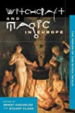 Witchcraft and Magic in Europe, Volume 4: The Period of the Witch Trials (Witchcraft & Magic in Europe)