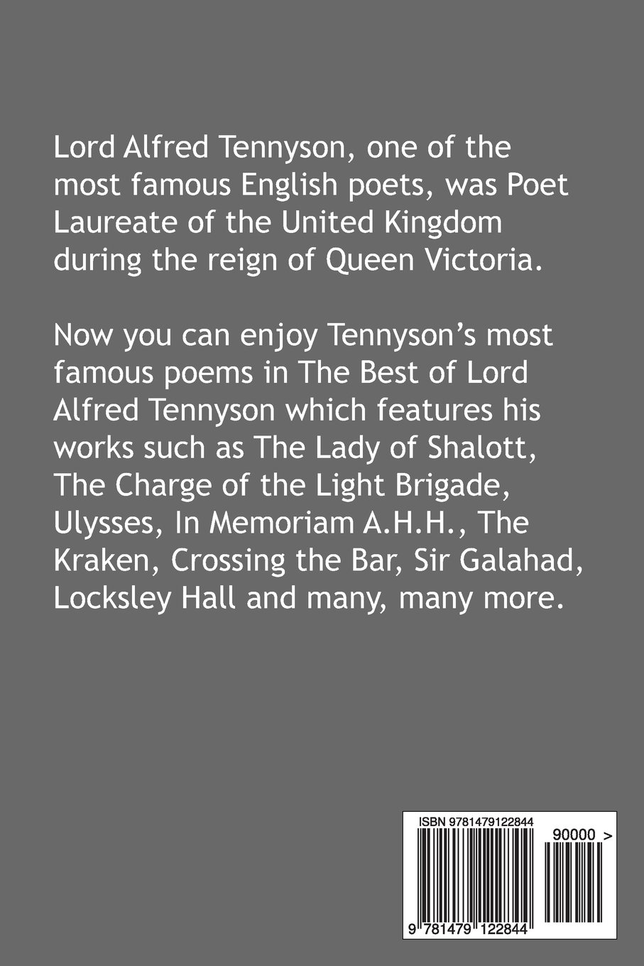 the best of lord alfred tennyson featuring lady of shalott the the best of lord alfred tennyson featuring lady of shalott the charge of the light brigade ulysses in memoriam a h h the kraken crossing the bar
