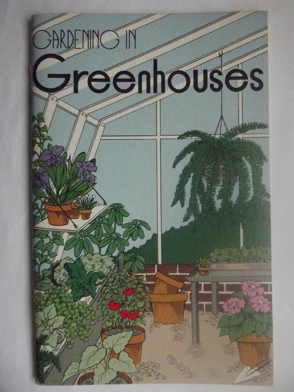 Gardening in greenhouses