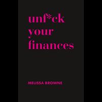 Unf*ck Your Finances