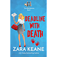 Deadline with Death (Time-Slip Mysteries, Book 1): A Time Travel Cozy Mystery (English Edition)