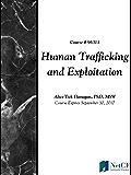 Human Trafficking and Exploitation
