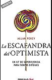 La escafandra del optimista (Genios para la vida cotidiana): Un kit de supervivencia para tiempos difíciles