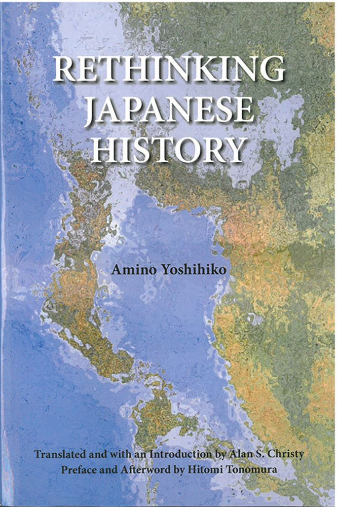 Read Online Rethinking Japanese History (Michigan Monograph Series in Japanese Studies) PDF