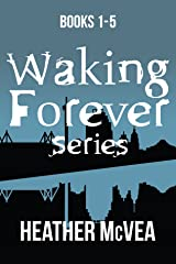 The Waking Forever Omnibus (Waking Forever Series) Kindle Edition