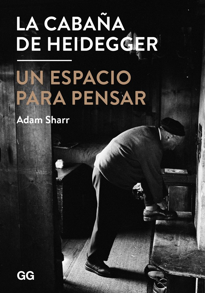 La cabaña de Heidegger Tapa blanda – 9 mar 2015 Reino Unido entre otros libros Gustavo Gili 8425228379