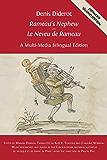 Denis Diderot 'Rameau's Nephew' - 'Le Neveu de Rameau': A Multi-Media Bilingual Edition (Open Book Classics 4)