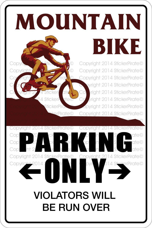 """StickerPirate Mountain Bike Parking Only 8"""" x 12"""" Metal Novelty Sign Aluminum NS 396"""