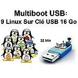 9 Linux Sur Clé Multiboot USB 16 Go: Ubuntu, Mint, Debian, OpenSuse, Magia, Apricity, Elementary, Bodhi et Zorin 32bits