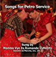 Songs for Petro Service