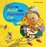 How to Avoid the Fearsome Cat (Tantan Math Stories)