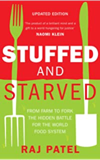 Full planet empty plates the new geopolitics of food scarcity stuffed and starved from farm to fork the hidden battle for the world food system fandeluxe Images