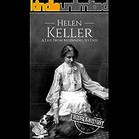 Helen Keller: A Life From Beginning to End