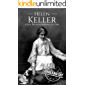 Helen Keller: A Life From Beginning to End