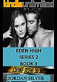Eden High Series 2 Book 3