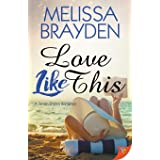 Love Like This (Seven Shores Romance)