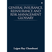 General Insurance, Reinsurance and Risk Management Glossary