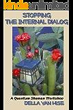 Stopping the Internal Dialog: Finding Inner Silence & Peace