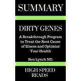 Summary: Dirty Genes: A Breakthrough Program To Treat The Root Cause of Illness and Optimize Your Health