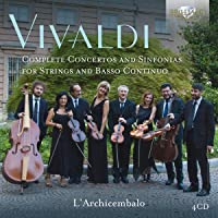 Vivaldi: Complete Concertos & Sinfonias For Strings & Basso Continuo