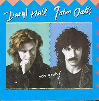 Hall and Oates - Ooh Yeah