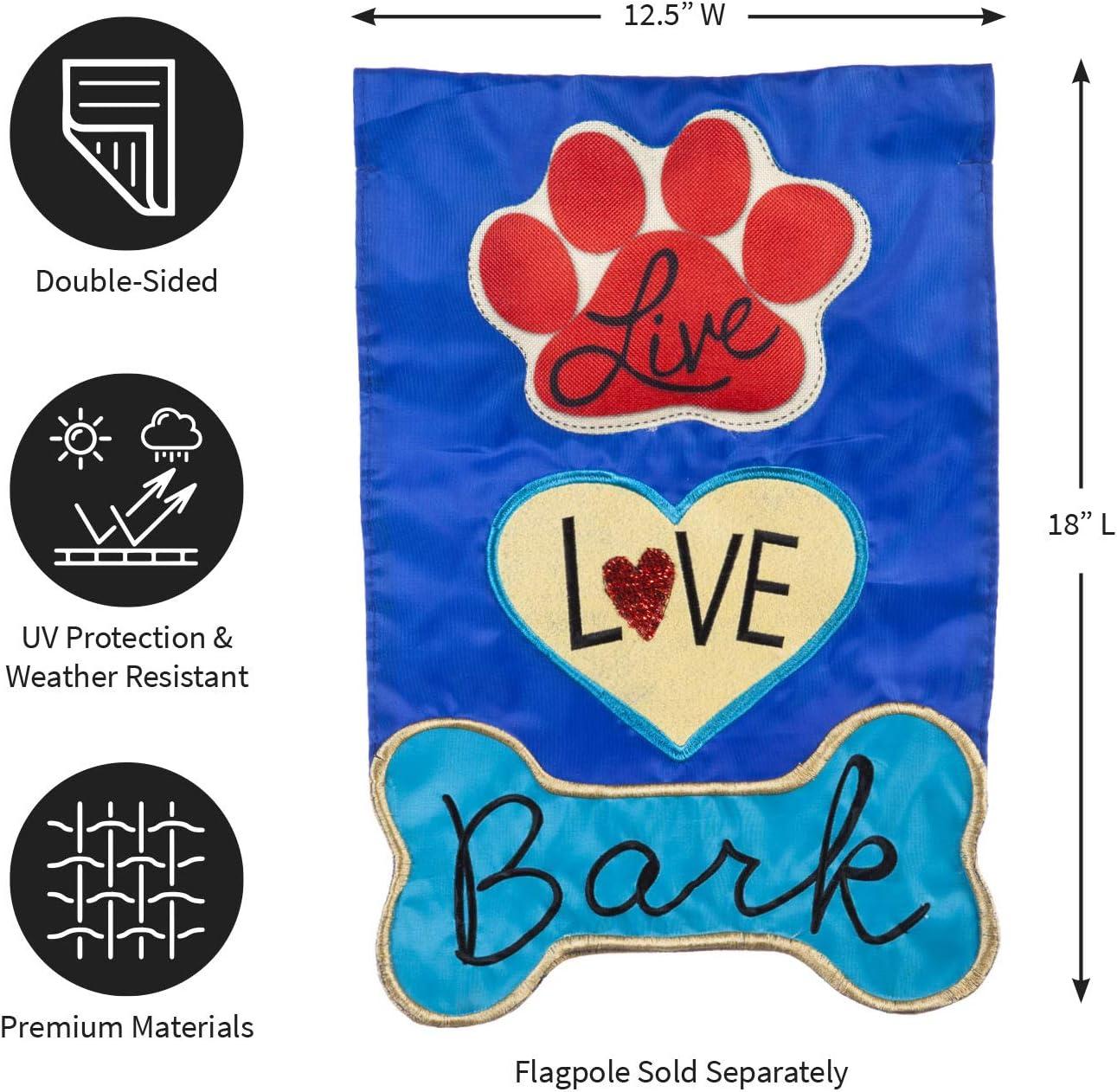 Amazon Com Evergreen Flag Live Love Bark Applique Garden Flag 12 5 X 18 Inches Outdoor Decor For Homes And Gardens Garden Outdoor