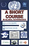 A Short Course In Global Governance, and Agenda 21