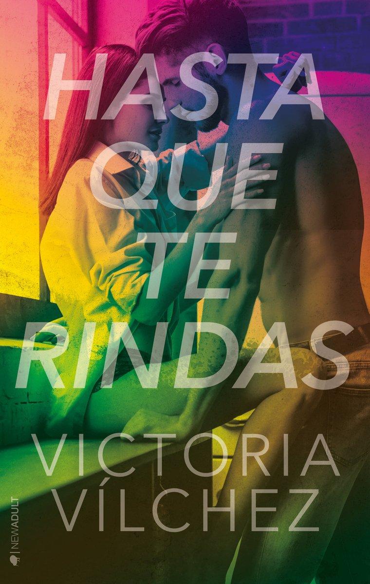 Hasta que te rindas (NEW ADULT): Amazon.es: Vílchez, Victoria: Libros