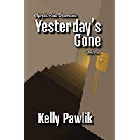 Yesterday's Gone (Olympic Vista Chronicles Book 1)