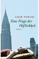 Eine Frage der Höflichkeit: Roman (German Edition) Kindle Edition
