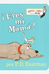 ¿Eres Mi Mama? (Bright & Early Board Books(TM)) (Spanish Edition) Board book